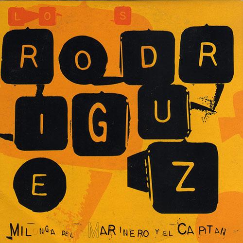 Los Rodriguez: Milonga del Capitan y el Marinero. CD Single