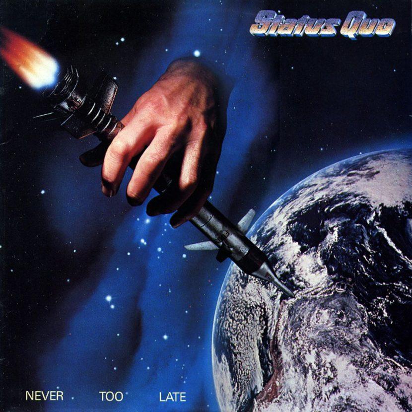 Status Quo - Never too Late. Albúm Vinilo 33 rpm