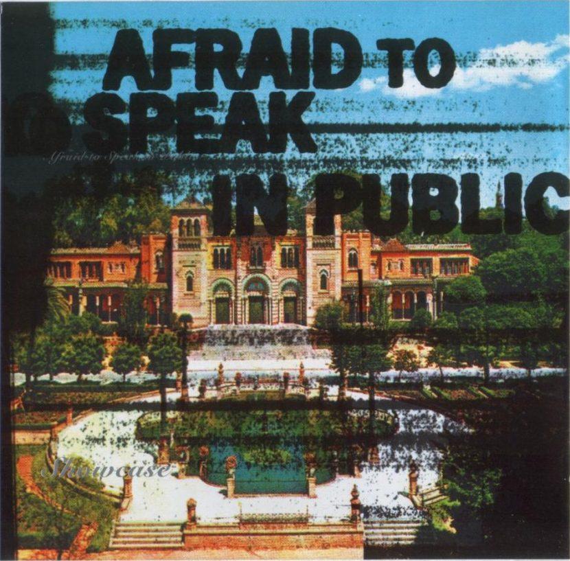 Afraid to Speak in Public - Showcase - CD Albúm