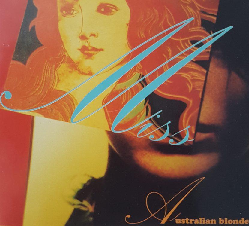 Australian Blonde - Miss CD single - 4 temas