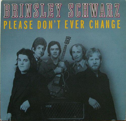 Brinsley Schwarz - Please Don't Ever Change. . Album Vinilo 33 rpm