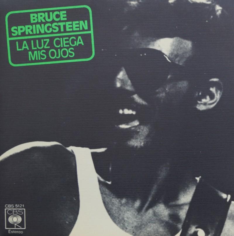 Bruce Springsteen - La Luz Ciega Mis Ojos. Single vinilo 45 rpm
