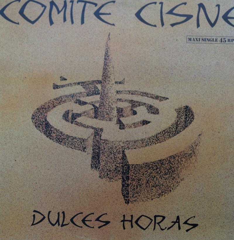 Comite Cisne - Dulces Horas. Maxi Single Vinilo 45 Rpm