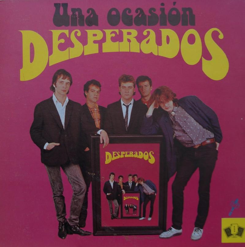 Desperados - Una Ocasión. Single Vinilo 45 rpm