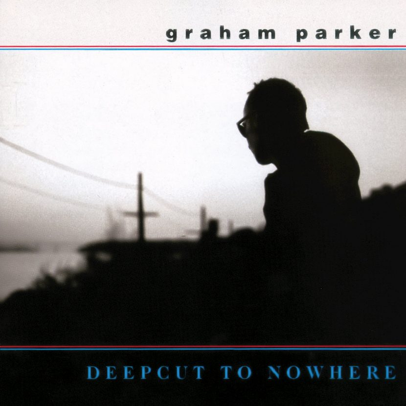 Graham Parker: Deepcut To Nowhere - CD Albúm