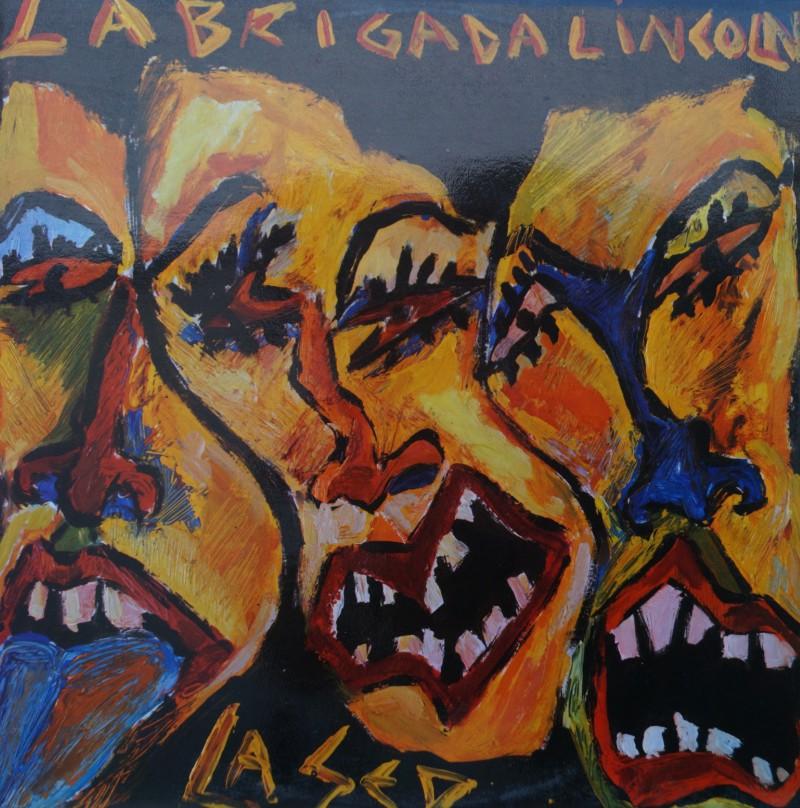 La Brigada Lincoln - La Sed. Mini LP Vinilo 33 rpm