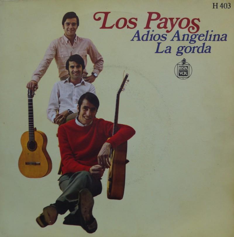 Los Payos - Adios Angelina. Single Vinilo 45 rpm