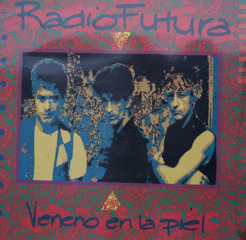 Radio Futura - Veneno en la Piel. Albúm Vinilo 33 rpm
