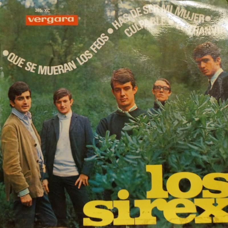 Los Sirex - Que se mueran los feos. E.P. Vinilo 45 rpm