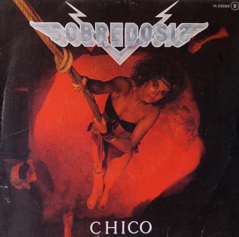 Sobredosis - Chico. Single Vinilo 45 rpm