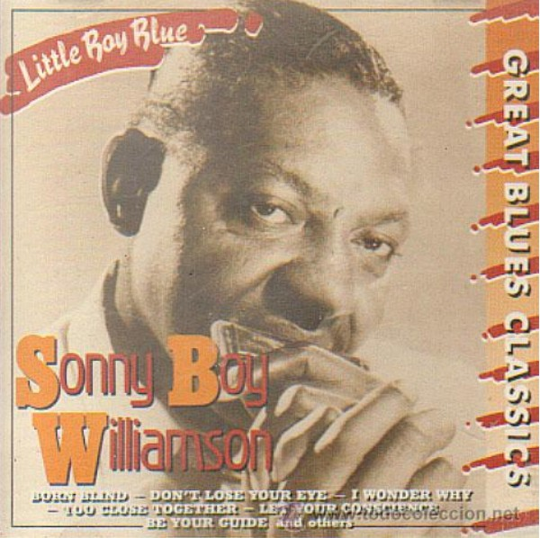 Sonny Boy Wlllimson: Great Blues Classics - CD Albúm