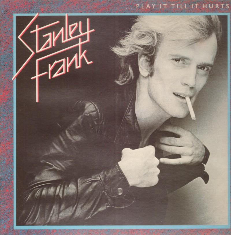 Stanley Frank - Play It Till It Hurts. Albúm Vinilo 33 rpm