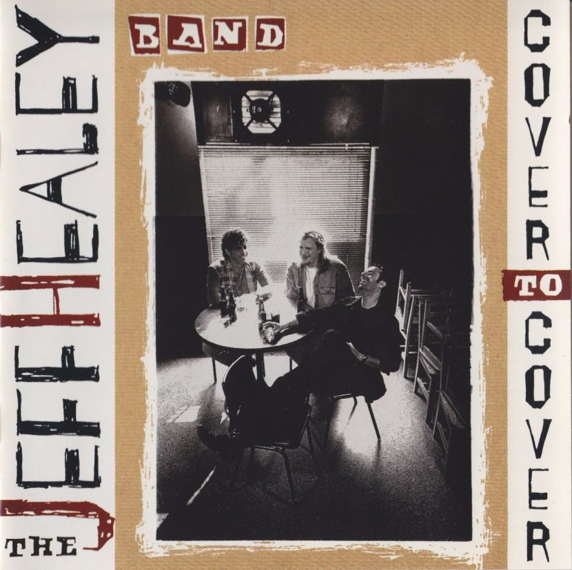 The Jeff Healey Band: Cover To Cover - CD Albúm