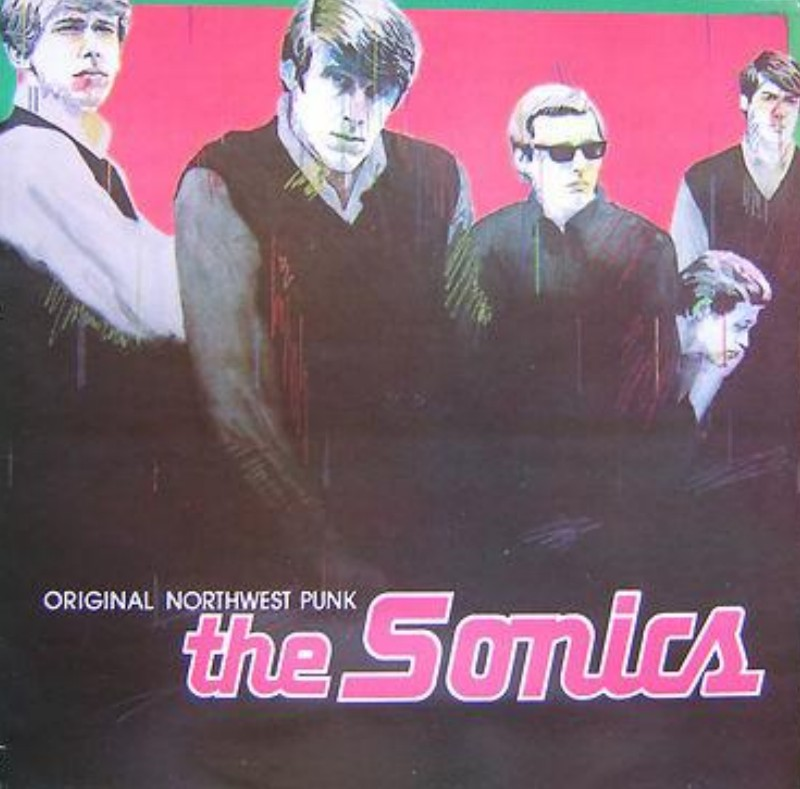 The Sonics - Original Northwest Punk. Albúm Vinilo 33 rpm