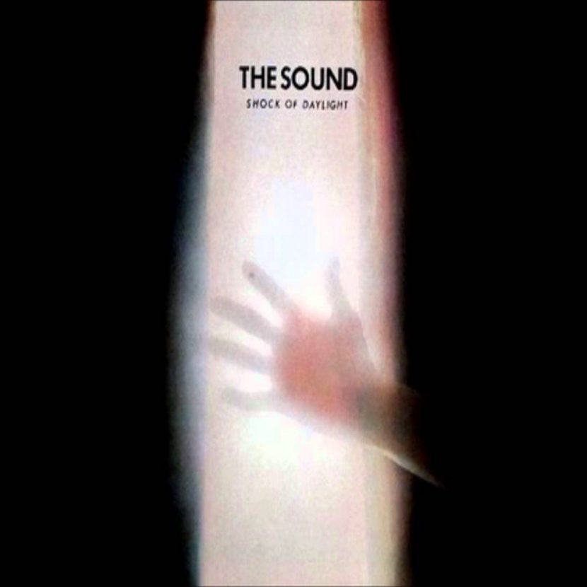 The Sound - Shock Of Daylight