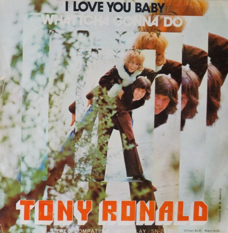 Tony Ronald - I Love You Baby. Single Vinilo 45 rpm