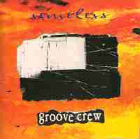 Groove Crew - Senseless. CD Albúm