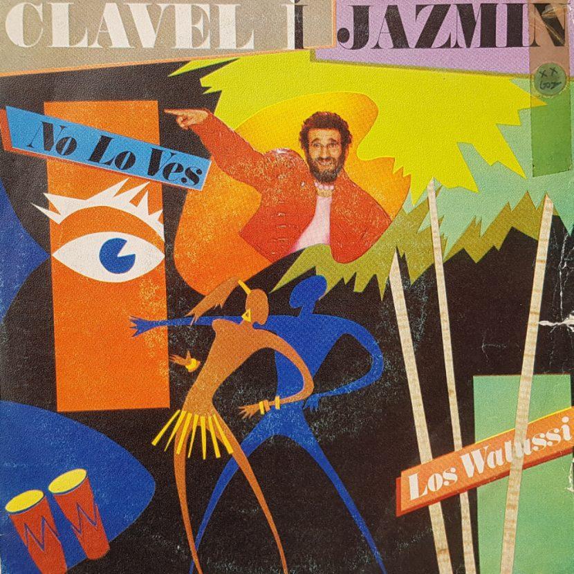 Clavel y Jazmin - No Lo Ves. Single vinilo 45 rpm