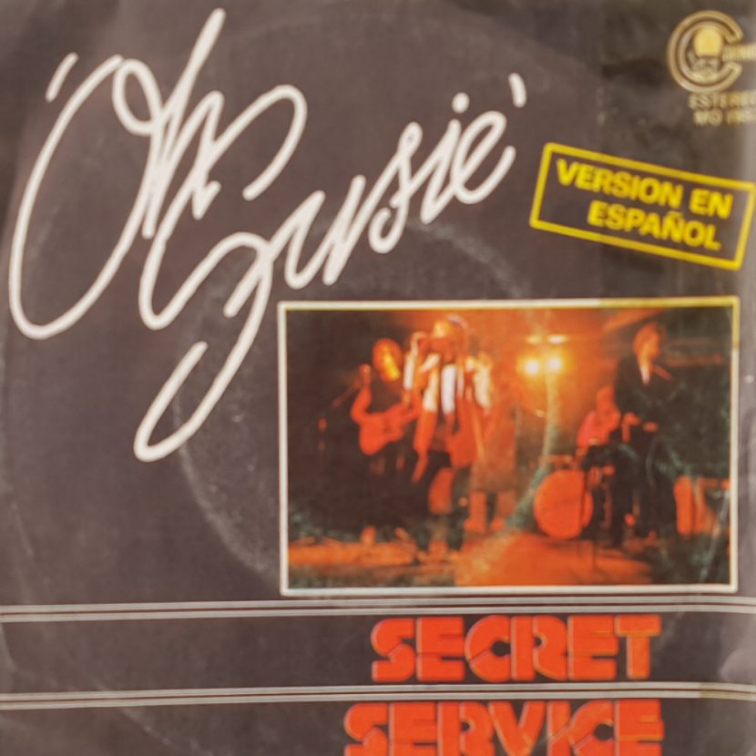 Secret Service - Oh Susie. Single vinilo 45 rpm