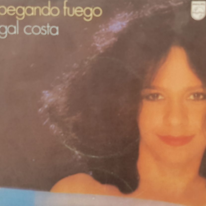 Gal Costa - Pegando Fogo. Single vinilo 45 rpm
