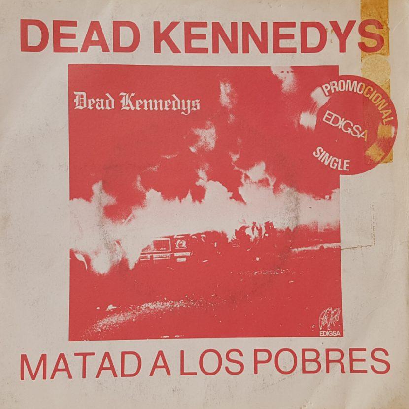 Dead Kennedys - Kill the Poor. Single vinilo 45 rpm