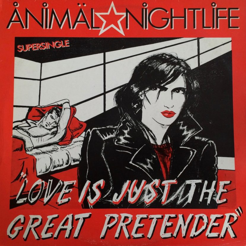 Animal Nightlife - Love is Just The Great Pretender. Single vinilo 45 rpm